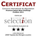 2011 – Excellency certificate in the Premium Select Wine Challenge Prowein
